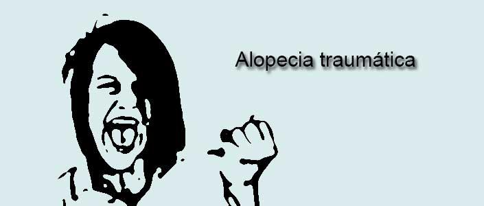 La alopecia traumática