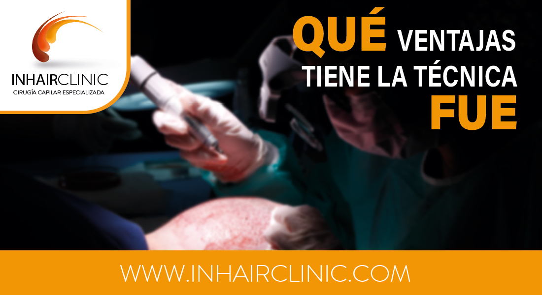 ventajas tecnica FUE injerto capilar madrid inhairclinic